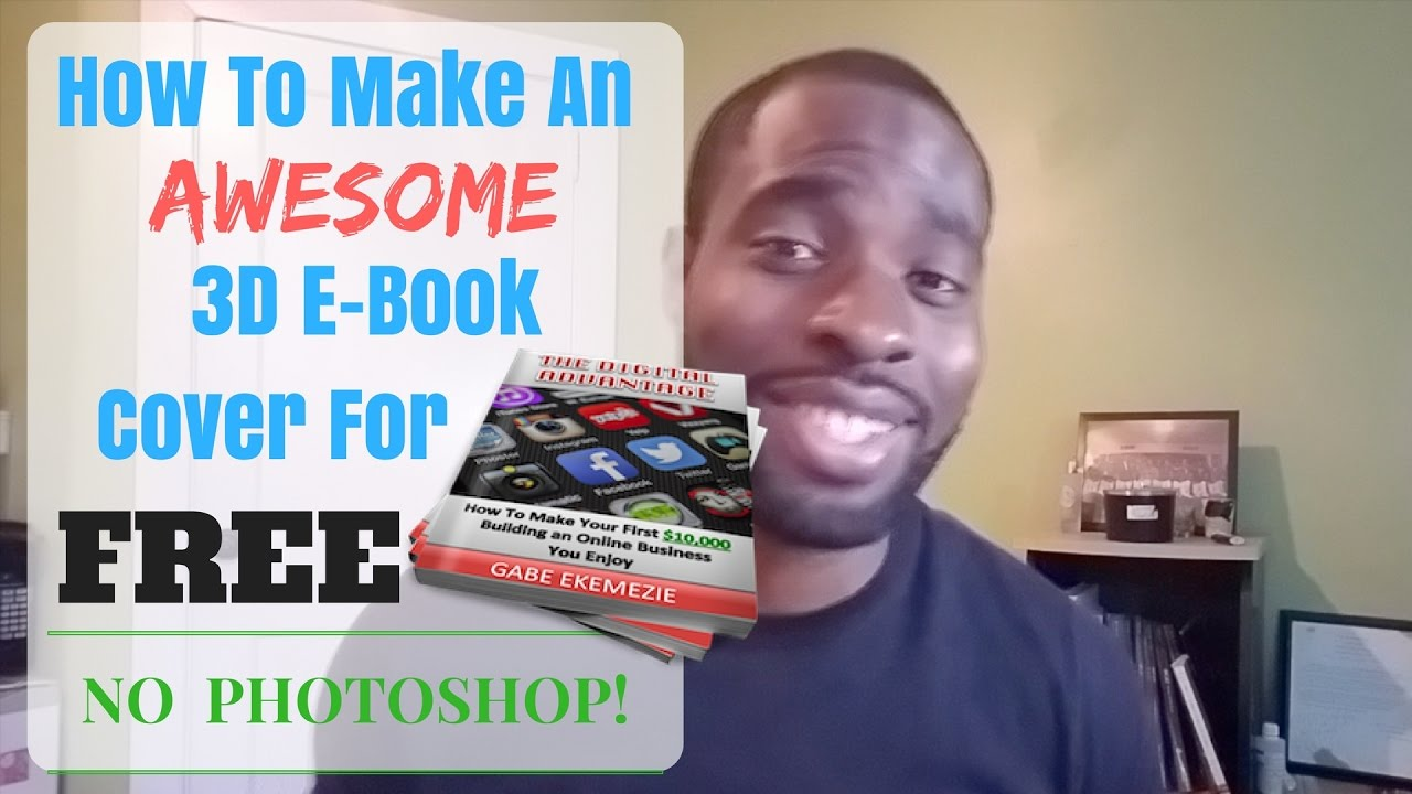 How To Make 3D E-Book Cover for FREE (No Photoshop!) - How To Make ...