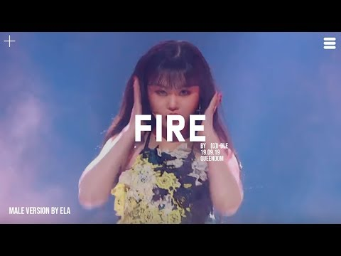 MALE VERSION | (G)I - DLE - Fire