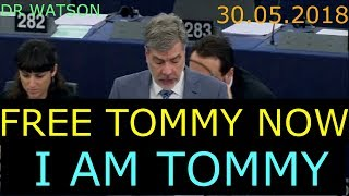 30.05.2018 TOMMY ROBINSON DEFENDED BY DUTCH MEP IN EU DEBATE - #NotOnMSM #IAMTOMMY