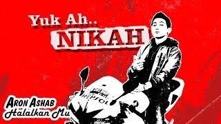 Download Aron Ashab - Halalkanmu [Official Video Clip]