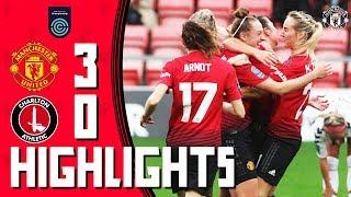 Highlights   Manchester United Women 3-0 Charlton Athletic Women   FA Women's Championship