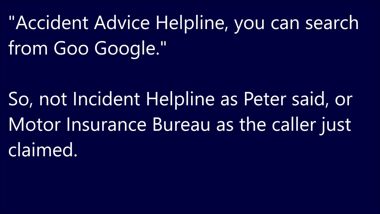 Incident Helpline Accident Legal Services Scam 0161 818 2705 Prank Call The  Major