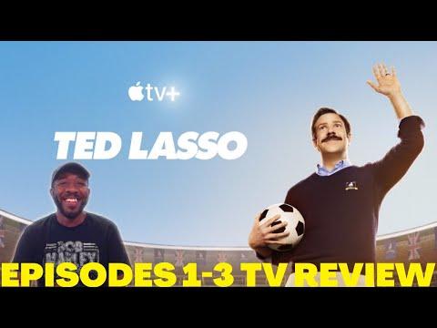 Ted Lasso Apple TV+ Episodes 1-3 | SPOILER FREE