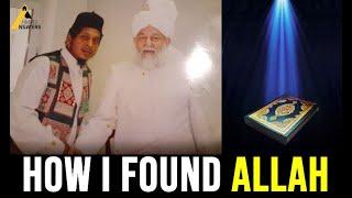 Emotional Convert Story : How I Found God Through the True Islam, Ahmadiyyat