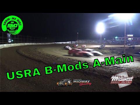 USRA B-Mods A-Main Malvern Bank Cash Money SuperDirt - Lebanon Midway Speedway 10-19-2019