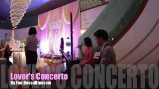 Wedding Song: Lover's Concerto (Kelly Chen) - FonBossaBlossom Cover