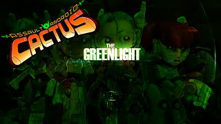 The Greenlight - Assault Android Cactus