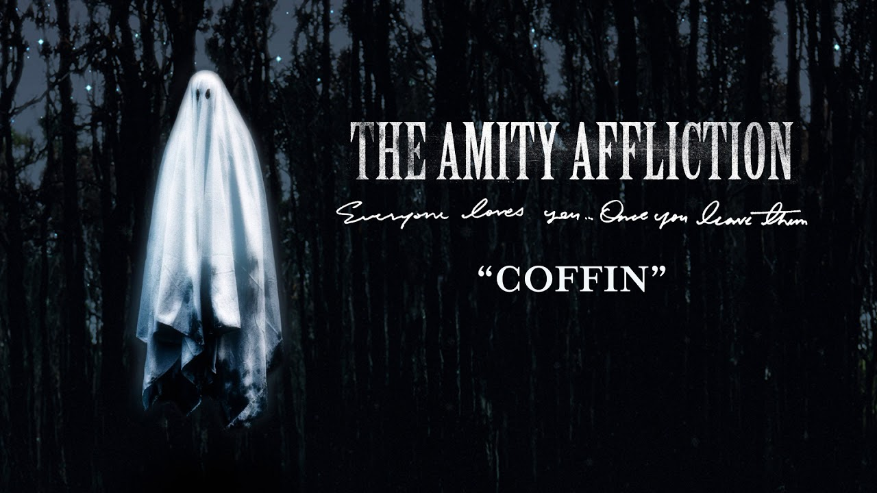 """The Amity Affliction """"Coffin"""""""