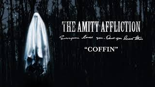 "The Amity Affliction ""Coffin"""