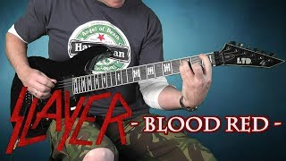 Slayer -  Blood Red - guitar cover