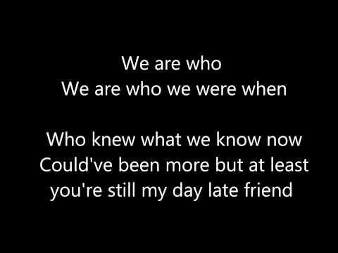 A Day Late by Anberlin w/ lyrics