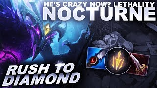 SO APPARENTLY NOCTURNE IS CRAZY NOW? LET'S FIND OUT! - Rush to Diamond | League of Legends