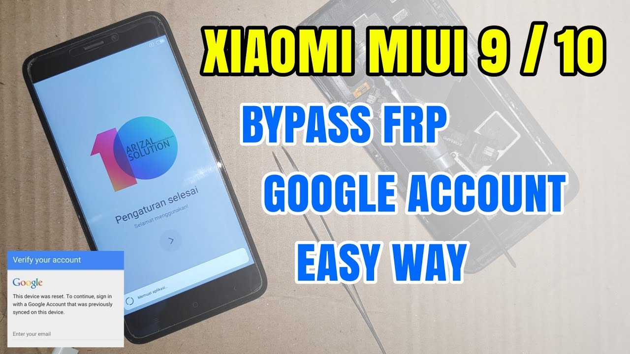 Xiaomi Bypass Frp Verify Google Account MIUI 9 And MIUI 10 Support All  Xioami Types