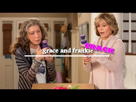 Grace and Frankie - CRACK