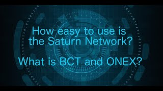 Live stream: How easy to use is Saturn Network? What is Bitcoin Classic Token and ONEX?