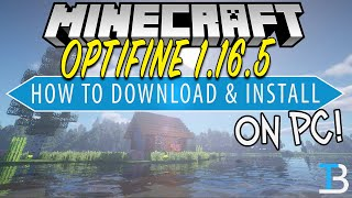 How To Download & Install Optifine in Minecraft 1.16.5