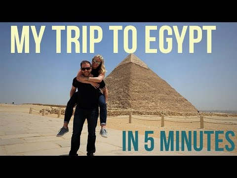 Egypt: Trip in 5 Minutes