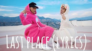 LARRAY - Last Place / First Place Remix (ft. issa twaimz) [lyric video]