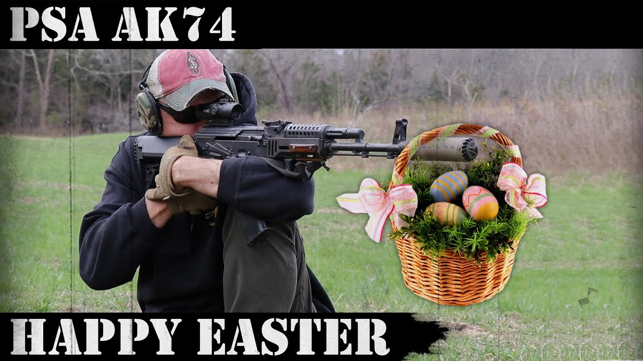 PSA AK74: Happy Easter!