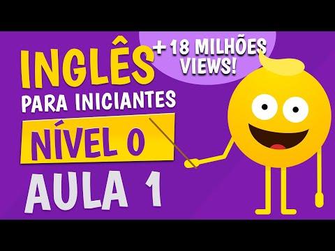 NÍVEL 0 - AULA 1 - INGLÊS PARA INICIANTES