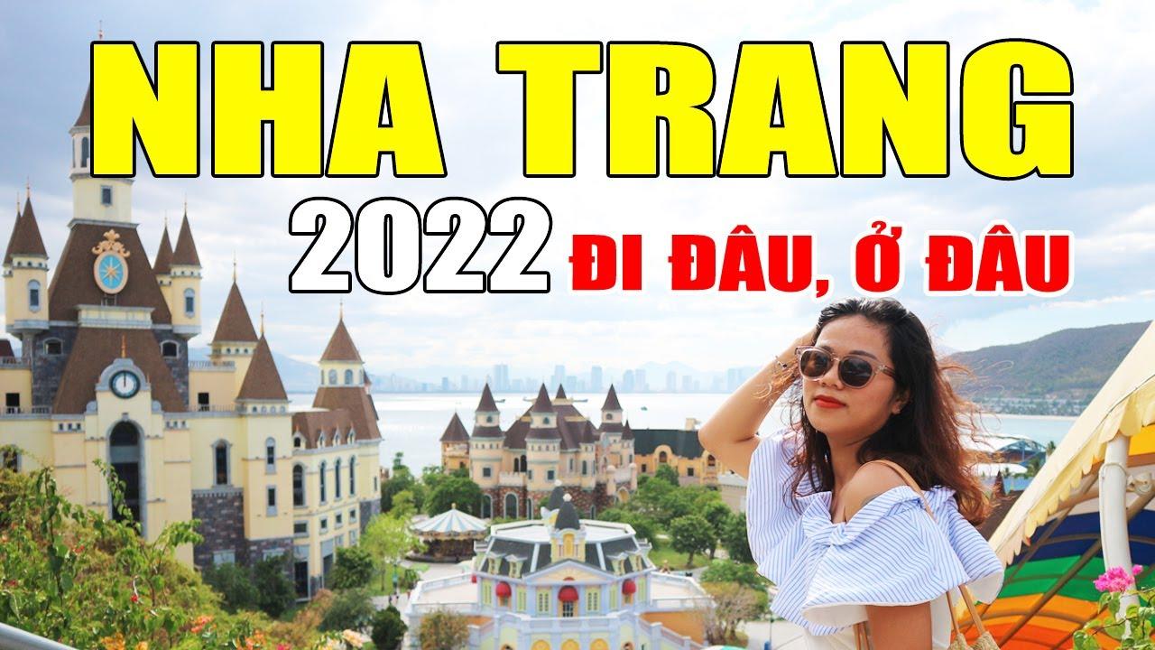 DU LỊCH NHA TRANG 2020 nên Đi Đâu, Ở Đâu, Đặc Sản, Hải Sản, Lịch Trình 3N2Đ & 4N3Đ