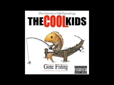 The Cool Kids - Gone Fishing Full Mixtape