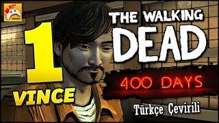 THE WALKING DEAD 400 DAYS #1 Vince - Türkçe Çevirili