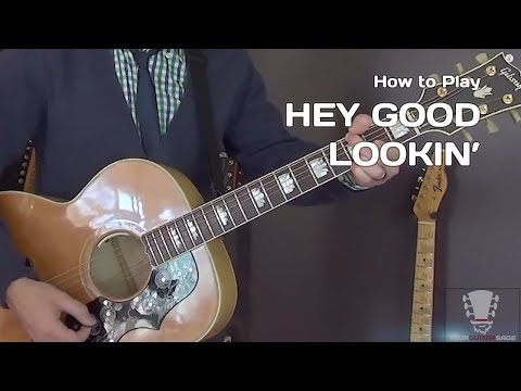 How to play Hey Good Lookin' by Hank Williams - Guitar Lesson