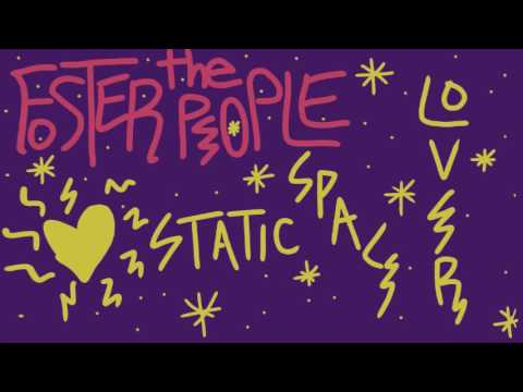 Foster The People: Static Space Lover
