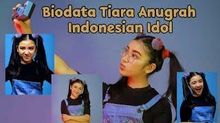 Biodata Tiara Anugrah Indonesian Idol