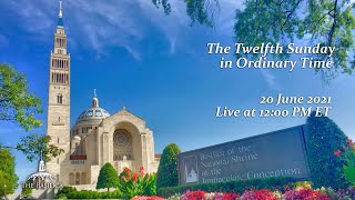 Twelfth Sunday in Ordinary Time – June 20, 2021