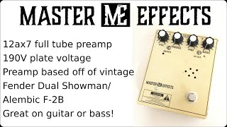 Master Effects - 12ax7 tube preamp @ 190V with special appearance of the Golden Ratio Chorus