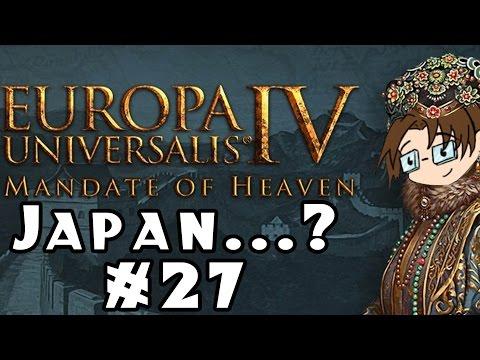 Europa Universalis IV: Mandate of Heaven -- Japan...? #27