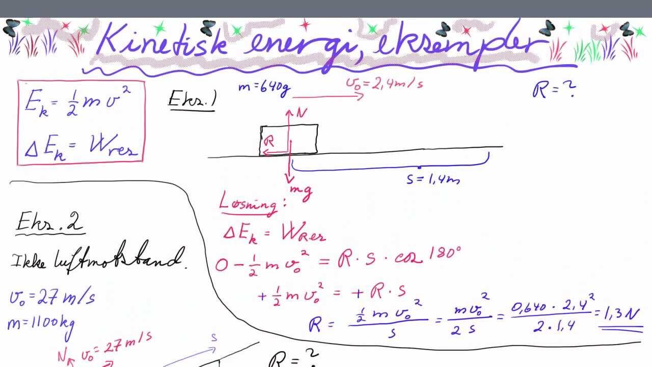 FYS1-042 Kinetisk energi, eksempler