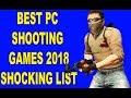 Top 10 Pc Shooting Games 2018