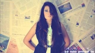 Emiliana Cantone - Se non avessi Te - {Sono Mia}
