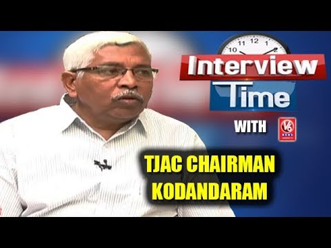 Interview Time With TJAC Chairman Kodandaram | V6 News