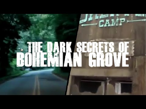 The Dark Secrets of Bohemian Grove Exposed by MKUltra Whistleblower