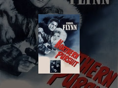 Northern Pursuit is listed (or ranked) 25 on the list The Best Errol Flynn Movies