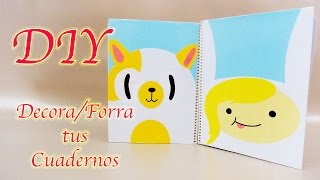 DECORA / FORRA TUS CUADERNOS | FIONNA & CAKE | ADVENTURE TIME | BACK TO SCHOOL - YuureYCrafts