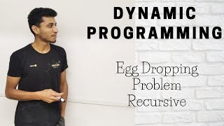 43 Egg Dropping Problem Recursive