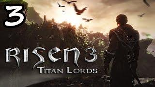 Прохождение Risen 3: Titan Lords #3