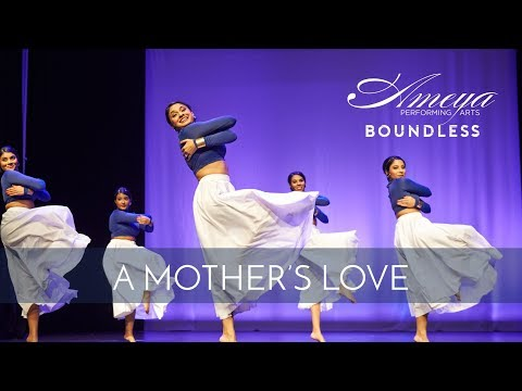 Ameya Performing Arts | A Mother's Love | Contemporary Classical Indian Dance