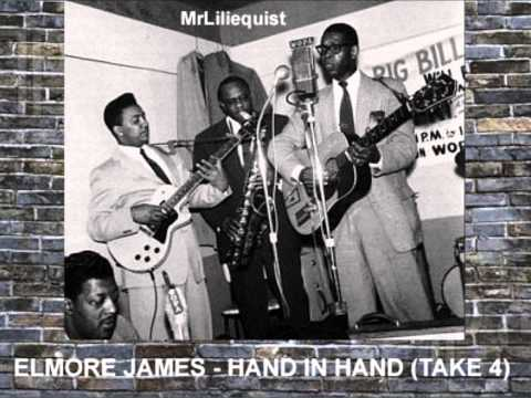 Elmore James - Hand In Hand (Take 4)