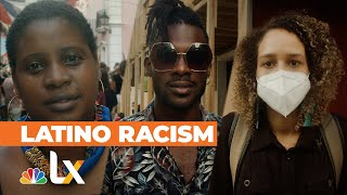 Racism Is Also a Latino Issue: Puerto Rican Protesters Speak Out  | NBCLX