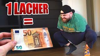 50 € STRAFE pro LACHER!