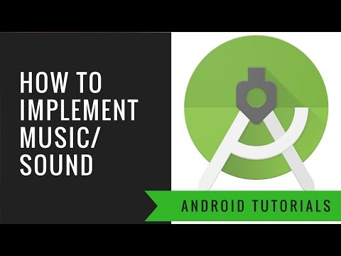 Android App Tutorial 11 : Adding Music / Sound