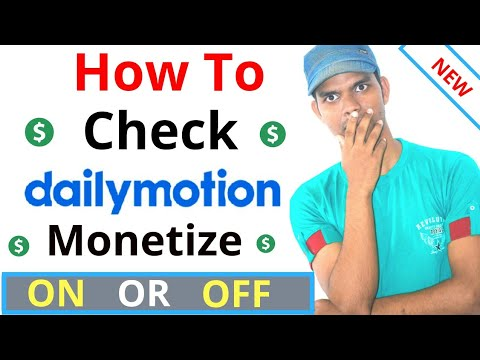 How To Know Dailymotion Monetization Enable || How To Check Dailymotion Monetization On Or Off ?
