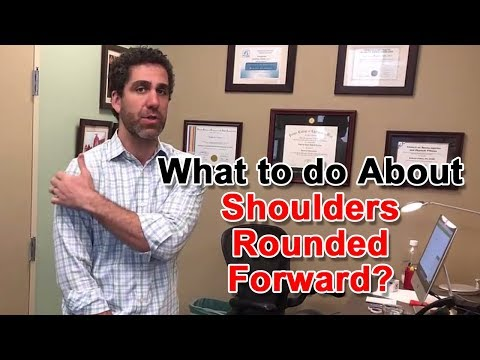 What to do About Shoulders Rounded Forward | Chiropractor San Francisco | Dr. Andrew Cohen