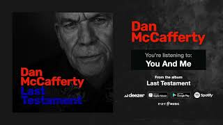 "Dan McCafferty ""You And Me"" (Official Song Stream)  – New album out October 18th, 2019"